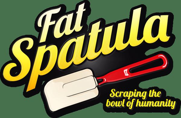 Fat Spatula