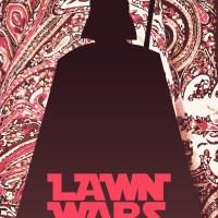 Lawn Wars: The Fashion Menace