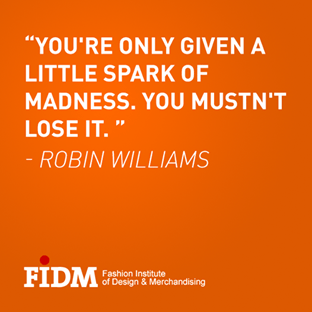 quote-robin-williams-madness-given-fidm