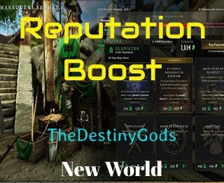 New World Reputation Boost