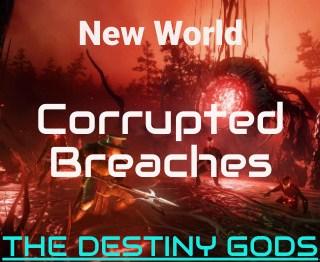 New World Corrupted Breach Farming