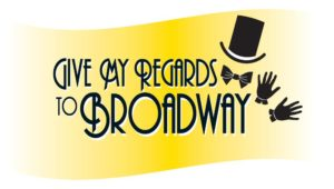 Courtesy of Give my Regards to Broadway, Facebook