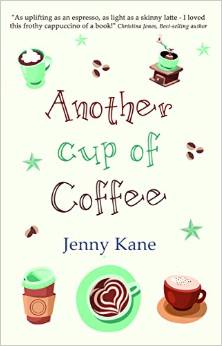 Another Cup of Coffee Jenny Kane