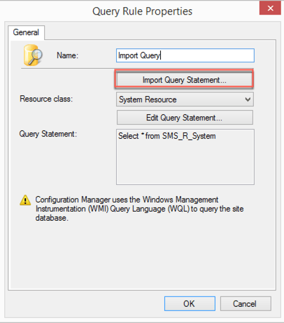 ConfigMgr Import Query Statement