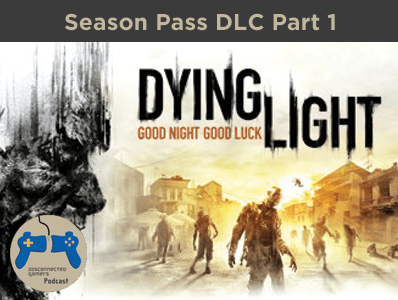 Dying Light, Season Pass, Harran zombies, dropkicking zombies, cuisine and cargo dlc,