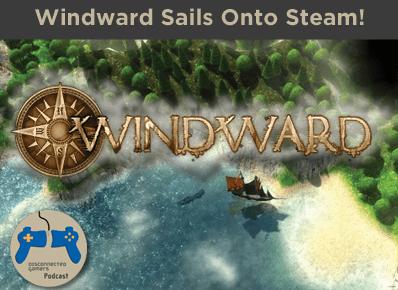 windward, ship sailing, indie pirates, tasharen entertainment,
