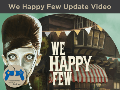 we happy few, uncle jack, joy, downers, wellington wells, pc game, kickstarter,