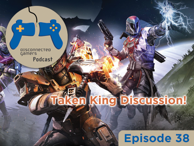 destiny podcast, the taken king discussion, taken king expansion, kings fall raid, new destiny raid, infusion gear, playstation 4 destiny,