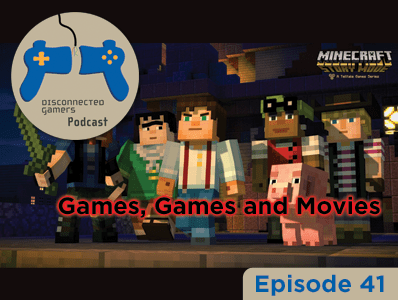 gaming podcast, episode 41, dgcast, minecraft story mode, lovers in a dangerous spacetime, dengeki bunko, playstation video games, game reviews, video game chat,