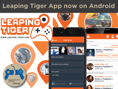 leaping tiger app, social networking gamers, gaming social network apps, ios app for gamers, android app for gamers,