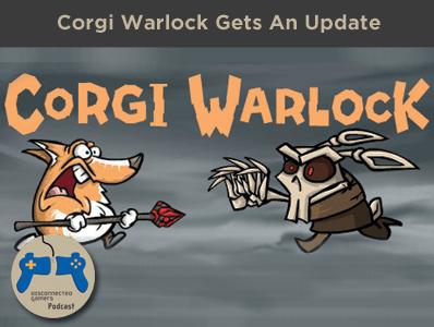 corgi warlock, steam updates, steam pc games, dog games, corgi video games,