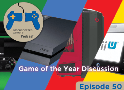 game of the year 2015, 2015 goty, ps4, xbox one, wii u, pc, gaming discussion, game podcast, gaming podcasts,