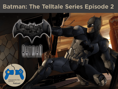 batman telltale series, telltale batman games, batman video games, telltale, steam, xbox one, ps4,