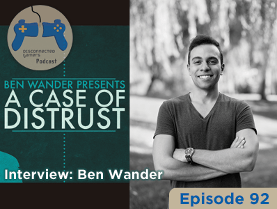 game developer interview, interview podcast, ben wander presents, a case of distrust game, indie game development,