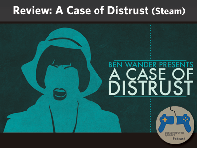 a case of distrust, ben wander, indie gamedev, 2d investigation game,