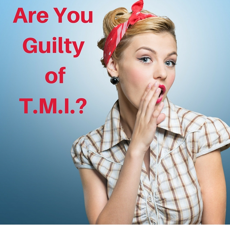 https://thediaryofanalzheimerscaregiver.com/2014/03/are-you-guilty-of-tmi/