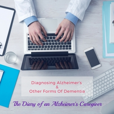 DIAGNOSING ALZHEIMER & OTHER FORMS OF DEMENTIA