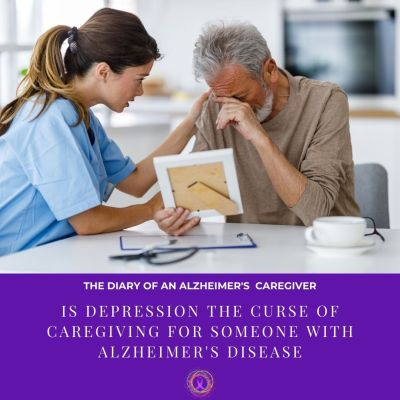 Is Depression The Curse Of Caregiving For Someone With Alzheimer's Disease