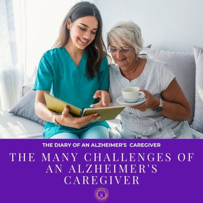 The Many Challenges Of An Alzheimer's Caregiver