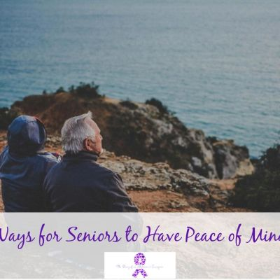 Ways for Seniors to Have Peace of Mind