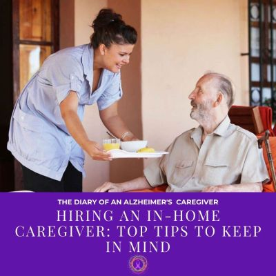 Hiring an In-Home Caregiver: Top Tips to Keep in Mind