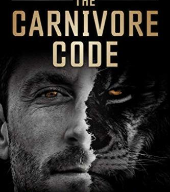 """Fact-Checking """"The Carnivore Code: Unlocking the Secrets to Optimal Health by Returning to Our Ancestral Diet,"""" by Dr. Paul Saladino, Part One"""