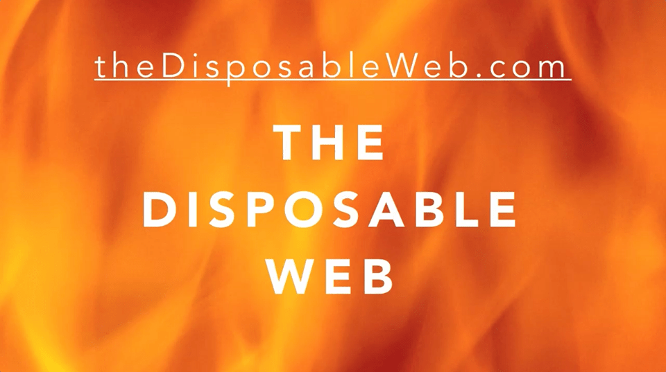 The Disposable Web