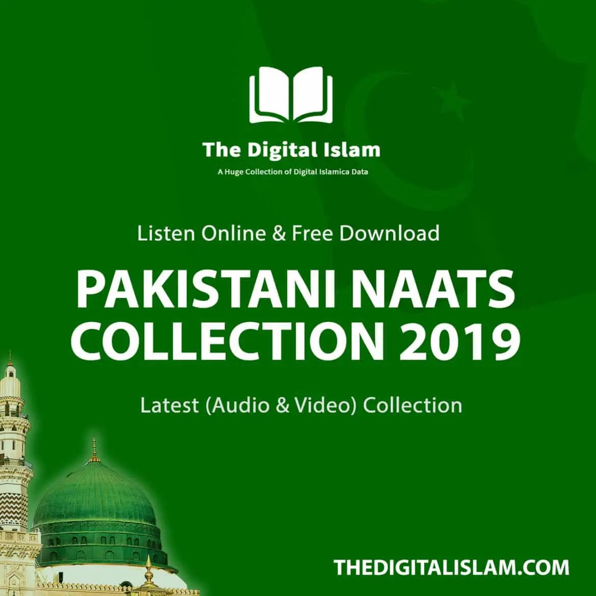 Pakistani Naats: Download 150+ Latest Audio (Mp3) Naats 2019