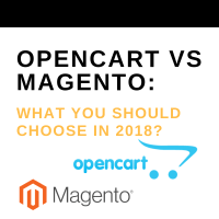 Opencart Vs Magento What You Should Choose In 2018