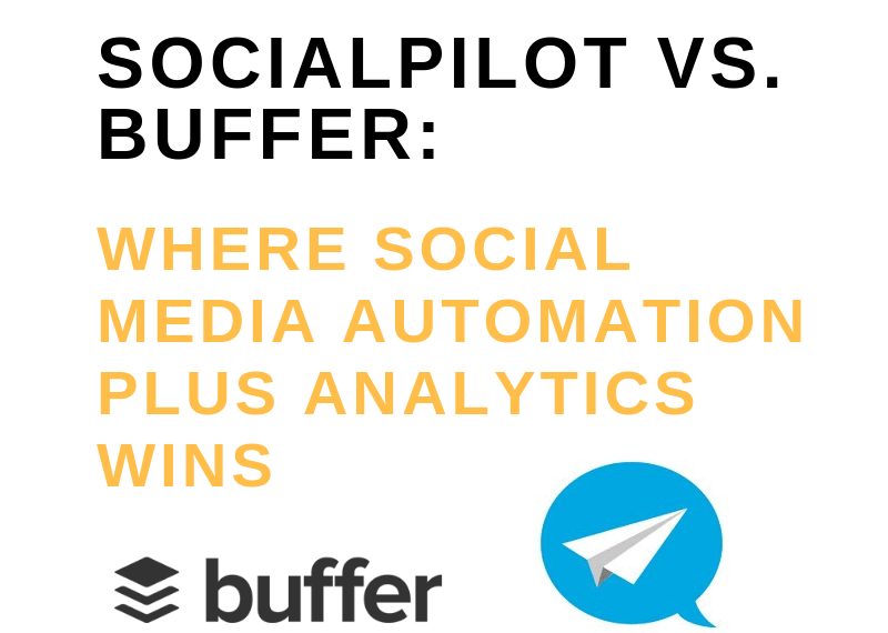 socialpilot vs buffer_ where social media automation plus analytics wins