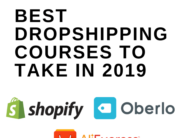 BEST DROPSHIPPING COURSES TO TAKE IN 2019