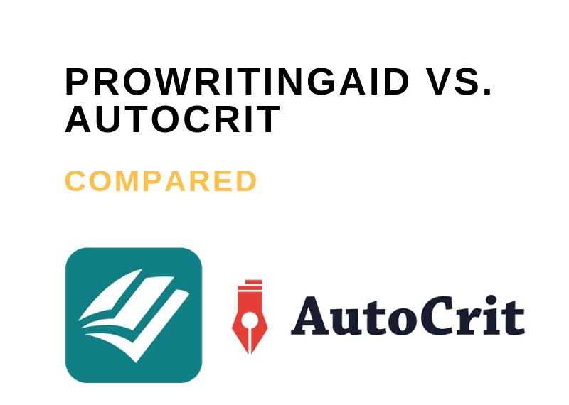 ProWritingAid vs Autocrit