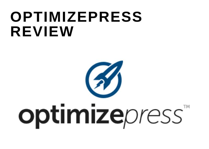 OPTIMIZEPRESS REVIEW