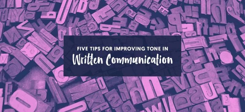 5 tips improving tone written communication