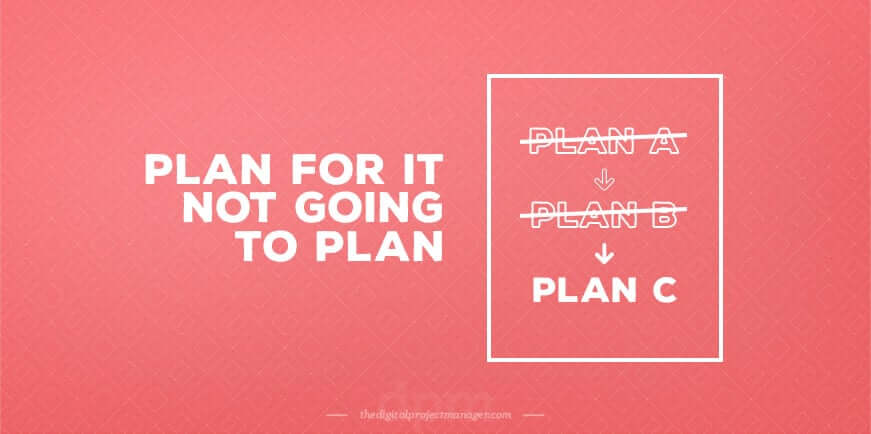 How to create a perfect project plan - plan for it not going to plan