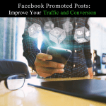 Using Facebook Promoted Posts to Boost Blog Traffic