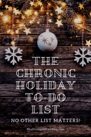 You only need one holiday to-do list this season! Follow The Disabled Diva's tips to keep the merry in your Christmas!