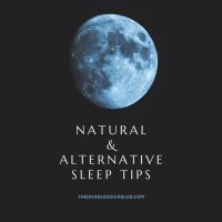 Natural and Alternative Sleep Tips