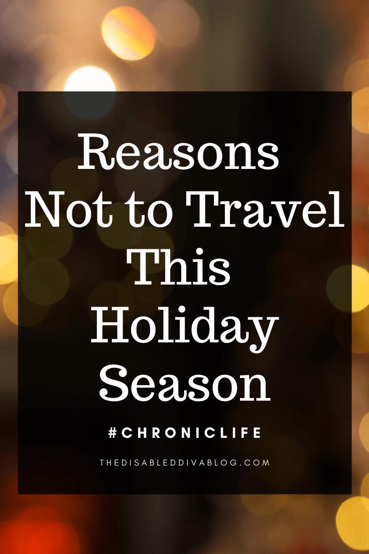 Reasons not to travel this holiday season