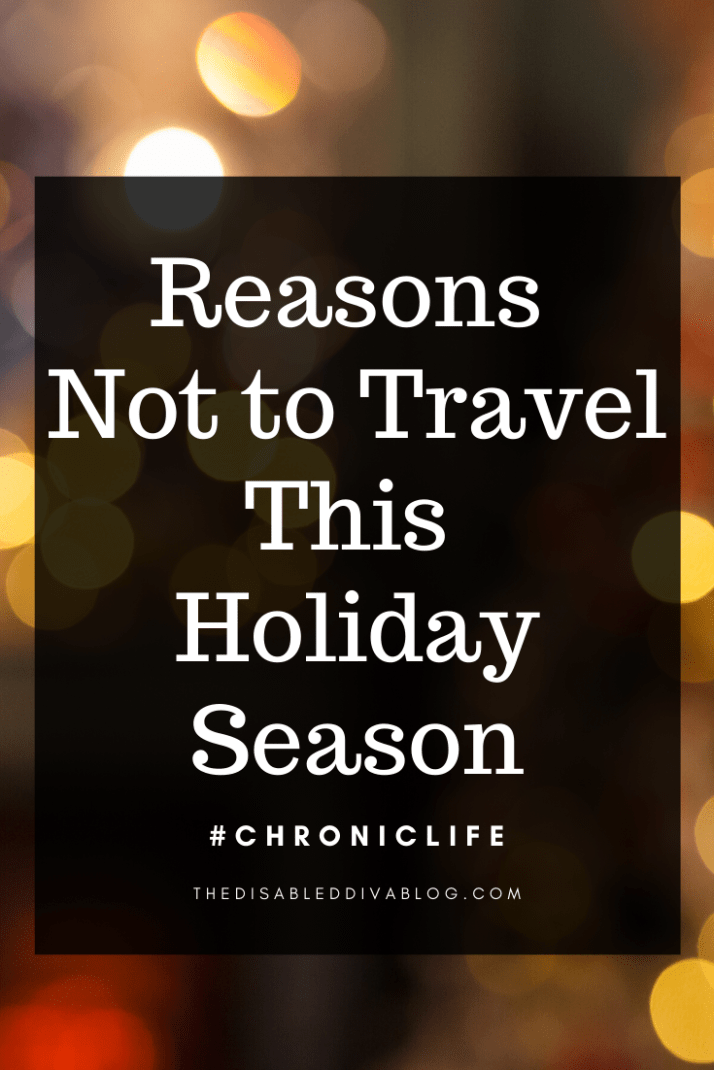 Reasons not to travel this holiday season