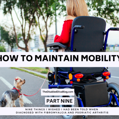 HOW TO MAINTAIN MOBILITY WITH A CHRONIC ILLNESS