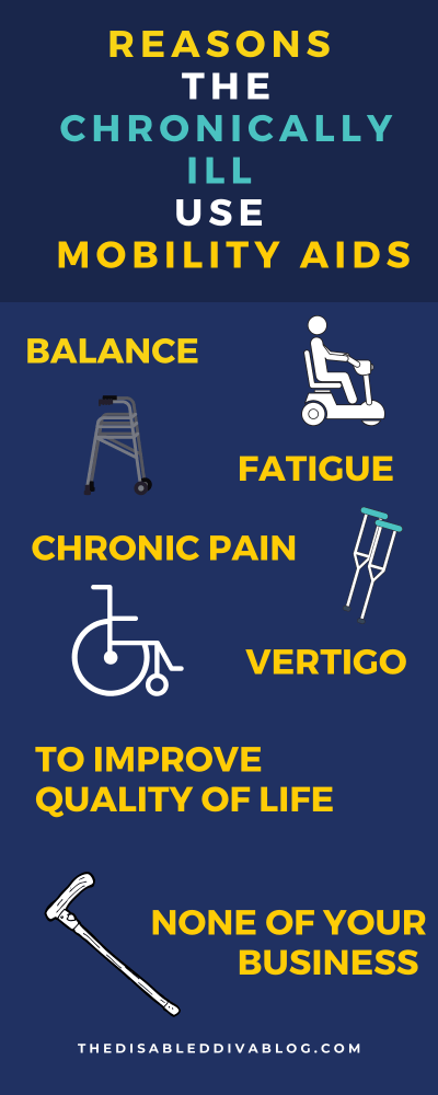 REASONS THE CHRONICALLY ILL USE MOBILITY AIDS