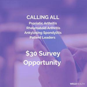 Paid survey for people with psoriatic arthritis, rheumatoid arthritis, and Ankylosing Spondylitis