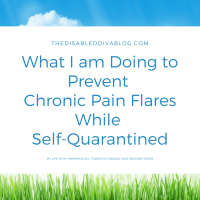 What I am Doing to Prevent Chronic Pain Flares While Self-Quarantined