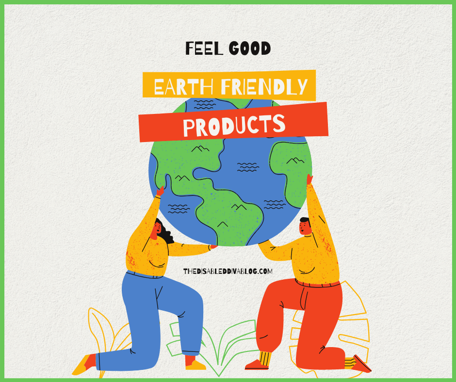 Feel good earth friendly products