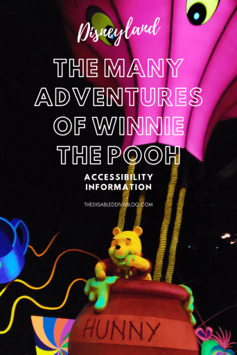 The Many Adventures of Winnie the Pooh Disneyland Accessibility Information