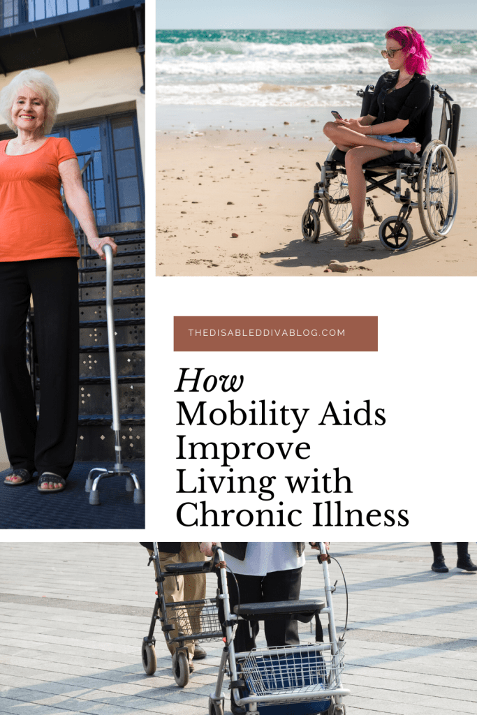 Mobility aids can and will improve living with a chronic illness if we give them a chance. Here's a breakdown of how and why you should try one!