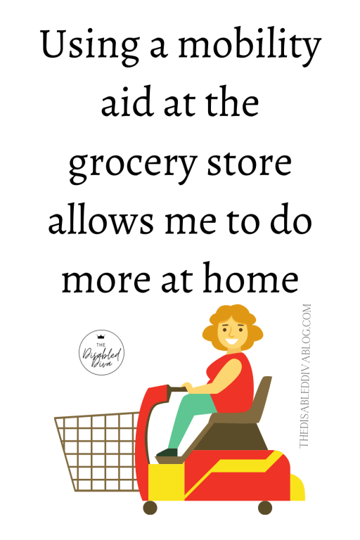 Because of my chronic illness, fibromyalgia, I have less energy and strength to do what I used to. By using a mobility aid at the grocery store allows me to do more at home!  #fibromyalgiawarrior #chronicpain #chronicfatigue #myfibrolife #chroniclife