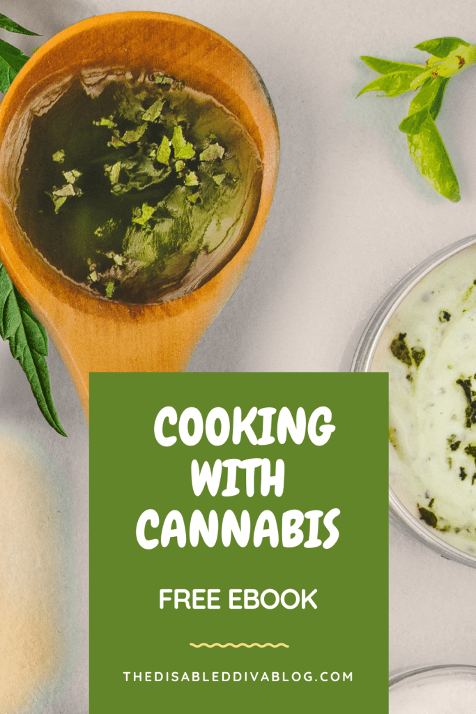 Making my own marijuana edibles saves money and allows me to control the dosage and know what strain is being used. Learn the basics with The Disabled Diva's free cooking with cannabis eBook.