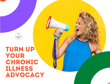 Are you ready to take your chronic illness advocacy to a higher level? Learn how to spread your message further with the right help and support.